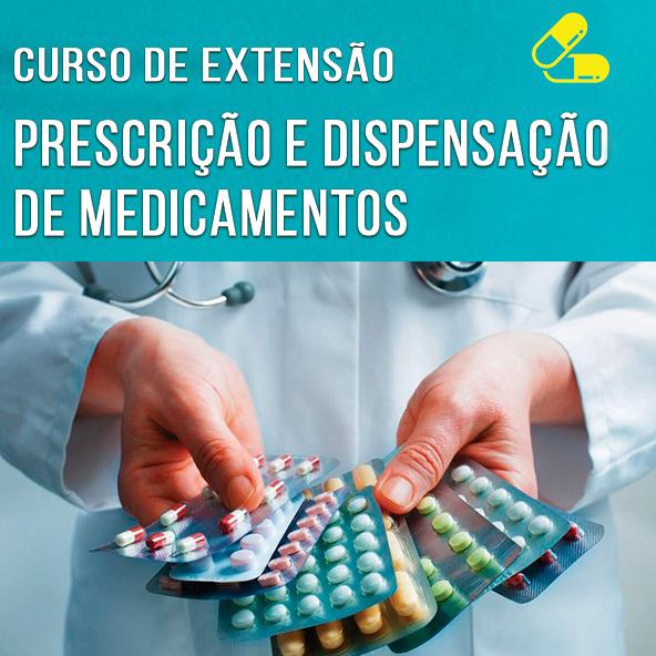 Curso de Extensão Prescrição e Dispensação de Medicamentos