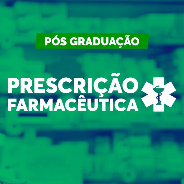 Pós Graduação em Prescrição Farmacêutica e Farmacologia Clínica