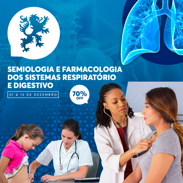 Curso de Extensão em Semiologia e Farmacologia dos Sistemas Respiratório e Digestivo